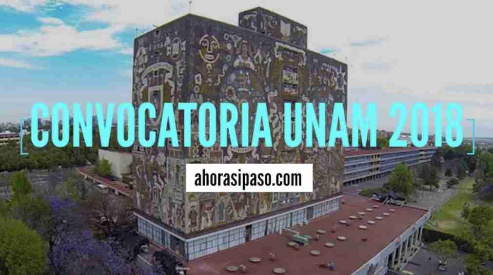 Portada del Post: Convocatoria UNAM 2018