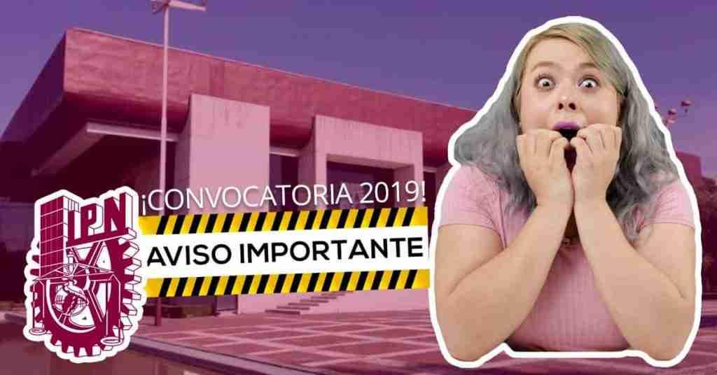 Aviso importante de la convocatoria IPN 2019