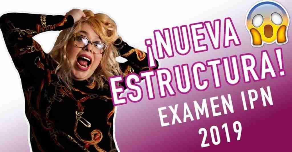 Portada del Post: Estructura Examen IPN 2019