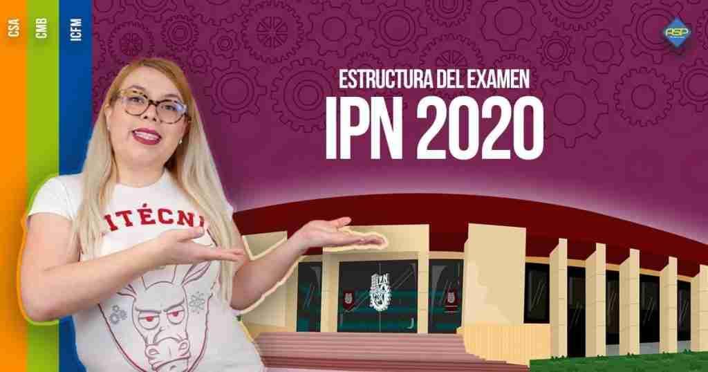 Estructura del examen IPN 2020