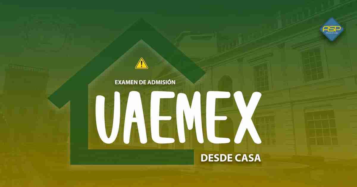 Examen UAEMex desde casa