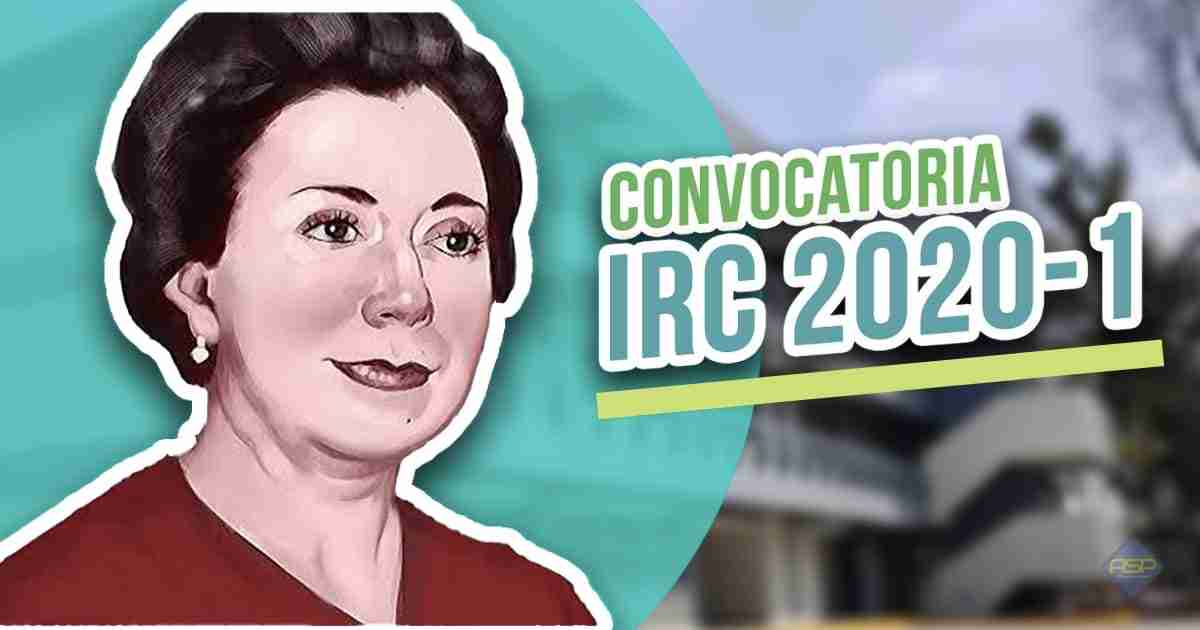 Primera Convocatoria IRC Ciclo Escolar 2020-1