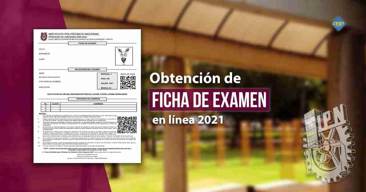 Obtención ficha de examen 2021