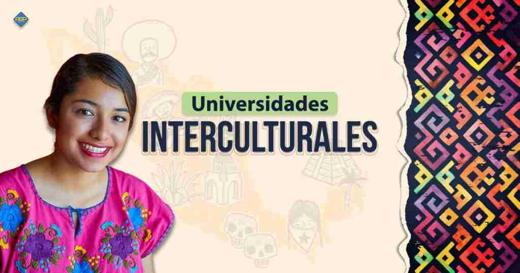 Universidades Interculturales