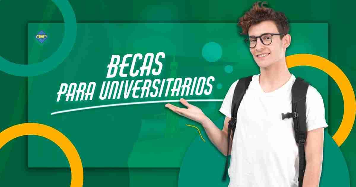 becas para universitarios