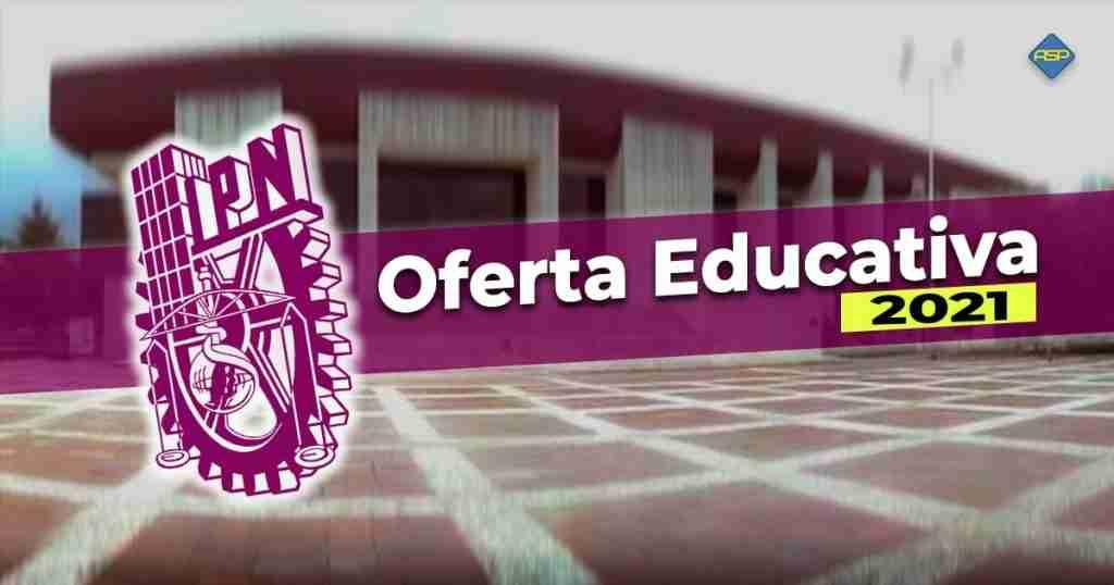 Carreras IPN oferta educativa 2021
