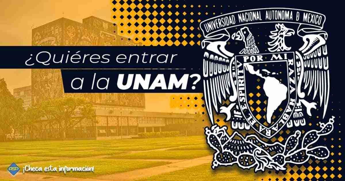 Cómo ingreso a la UNAM en el 2021